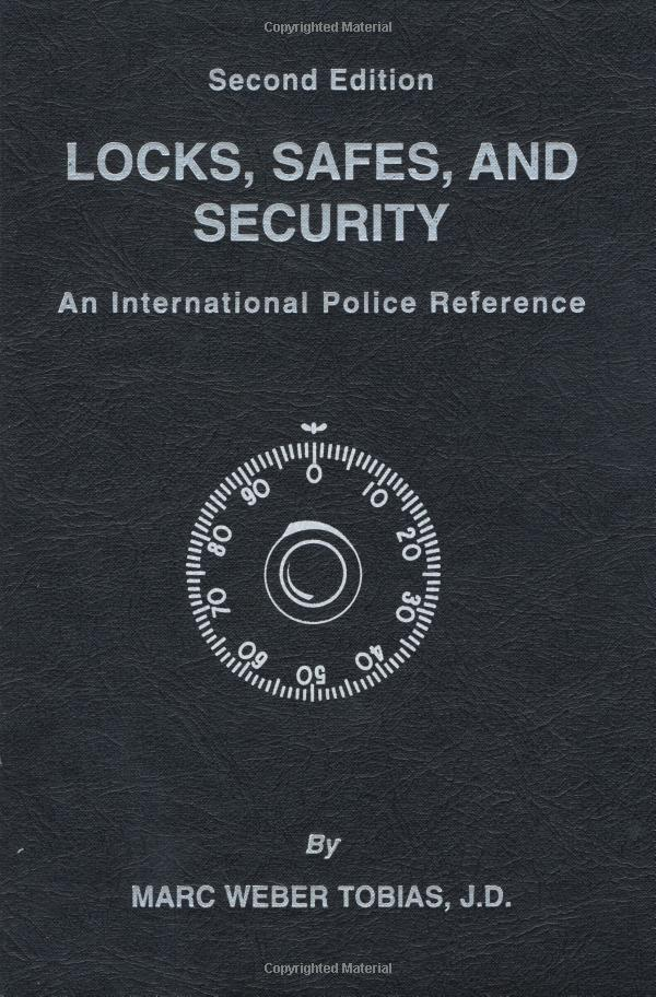 LOCKS, SAFES, AND SECURITY: An International Police Reference (Second Edition)